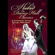 Hooked on Dance Hall Classics-A Sentimental Journe by Hooked on Dance Hall Classics-A Sentimental Journe (2012-07-17)