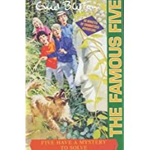 Five Have A Mystery To Solve: Book 20 (Famous Five, Band 20)