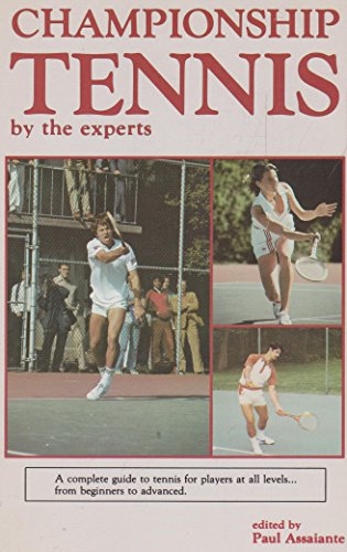 Championship Tennis by the Experts