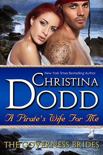A Pirate's Wife For Me (The Governess Brides Book 11) (English Edition) par Christina Dodd