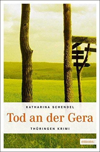 Tod an der Gera (Thüringen Krimi)