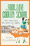 [The Food of Love Cookery School] (By: Nicky Pellegrino) [published: August, 2013] bei Amazon kaufen