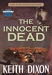 The Innocent Dead (Sam Dyke Investigations Book 7)