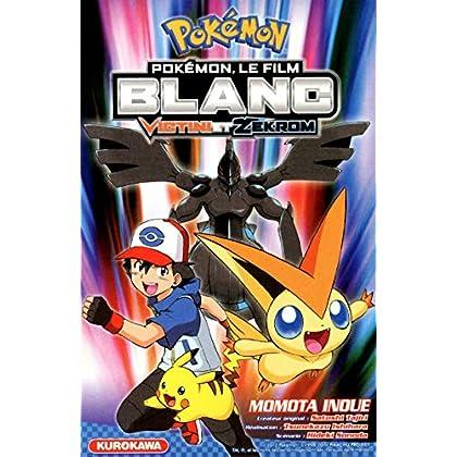 Pokémon Blanc - Le Film : Victini et Zekrom