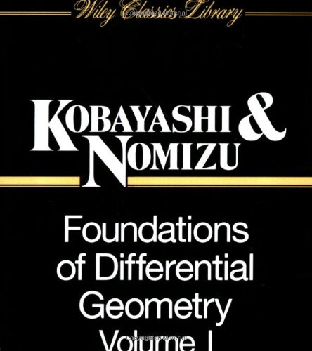1: Foundations of Differential Geometry: v. 1 (Wiley Classics Library)