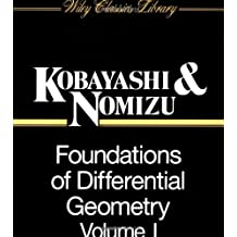Foundations of Differential Geometry: v. 1 (Wiley Classics Library)