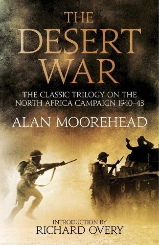 the-desert-war-the-classic-trilogy-on-the-north-african-campaign-1940-1943