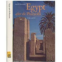Egypt After the Pharaohs: 332 B.C.-A.D.642