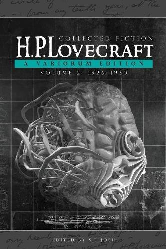 Collected Fiction Volume 2 (1926-1930): A Variorum Edition por H. P. Lovecraft