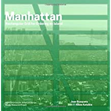 Redesigning gridded cities : Manhattan framework