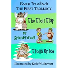 The First Trollogy (Smelly Trolls)