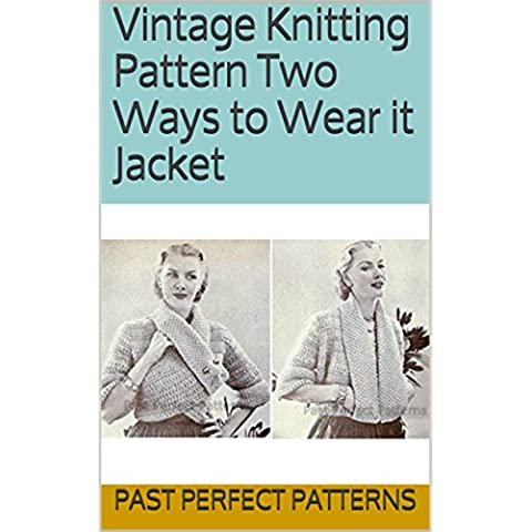 Vintage Knitting Pattern Two Ways to Wear it Jacket (English Edition)