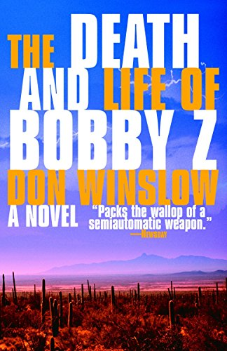 The Death and Life of Bobby Z: A Thriller (Vintage Crime/Black Lizard) Black Lizard
