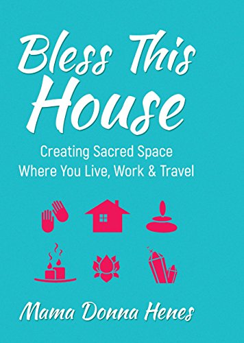 Readpdf bless this house mama donnas guide to creating sacred readpdf bless this house mama donnas guide to creating sacred space where you live work and travel read best epub by donna henes fandeluxe Images