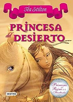 Princesa del Desierto: Princesas del Reino de la Fantasía