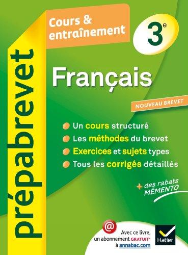 Français 3e - Prépabrevet Cours & entraînement: Cours, méthodes et exercices brevet - Troisième PDF Books