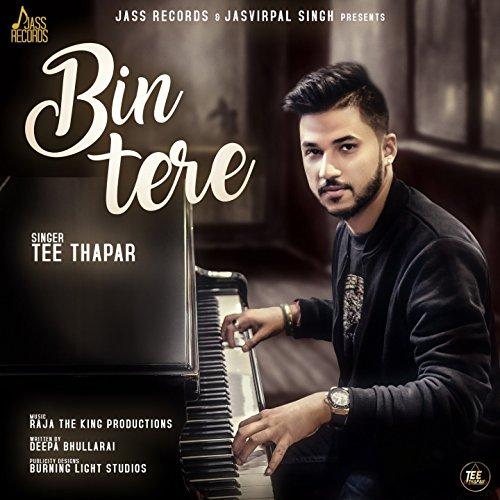 Bin Tere -