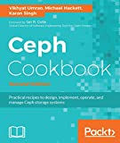 Ceph Cookbook - Second Edition: Practical recipes to design, implement, operate, and manage Ceph storage systems