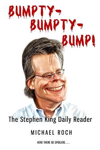 Bumpty-Bumpty-Bump!: The Stephen King Daily Reader (English Edition)