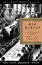 Old School by Tobias Wolff (2004-08-31)