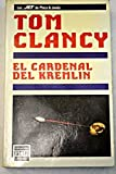Cardenal Del Kremlin (Fiction, Poetry & Drama) by Tom Clancy(1905-06-21)