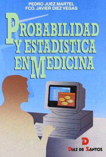 Probabilidad y estadística en medicina por Pedro Juez Martel