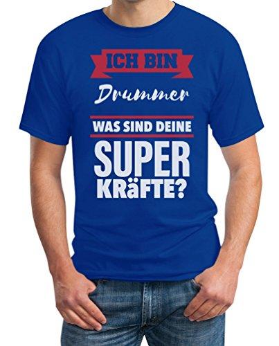 Geschenke für Drummer- Bin DRUMMER Was sind deine Superkräfte? T-Shirt Blau
