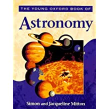 The Young Oxford Book of Astronomy (Young Oxford Books) by Simon Mitton (1995-12-28)