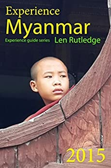 Experience Myanmar (Burma) (Experience Guides) by [Rutledge, Len]