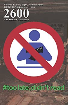 2600 Magazine: The Hacker Quarterly - Winter 2011-2012 (English Edition) di [2600 Magazine]