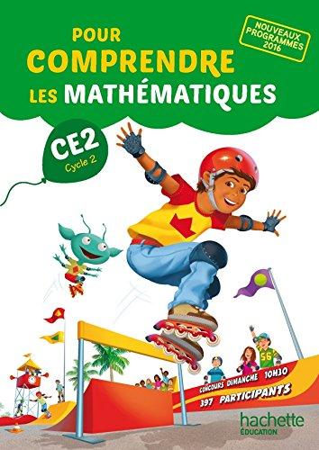 Pour comprendre les mathmatiques CE2 - Fichier lve - Ed. 2017