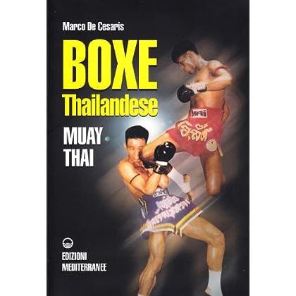 Boxe Thailandese: Muay Thai