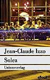 Solea: Marseille-Trilogie III. Kriminalroman. Die Marseille-Trilogie III (metro)