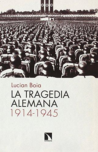 La tragedia alemana, 1914-1945 (Mayor)