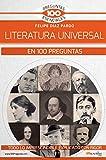 La Literatura Universal en 100 preguntas (100 Preguntas Esenciales)