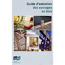 Guide d'entretien des ouvrages en bois