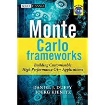 Monte Carlo Frameworks: Building Customisable High–performance C++ Applications