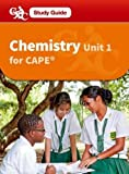 Chemistry CAPE Unit 1 A CXC Study Guide