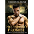 Her Vampire's Promise: A Romance In Central City, Novella One