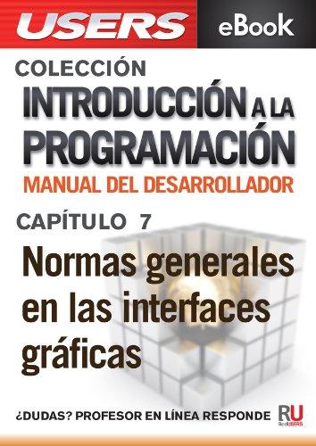 Introducción a la programación: Normas generales en las interfaces gráficas (Colección Introducción a la programación nº 7)