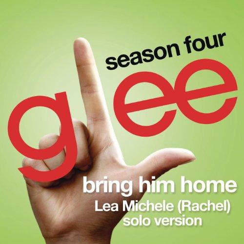 Bring Him Home (Glee Cast - Ra...