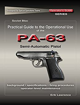 Practical Guide to the Operational Use of the PA-63 Pistol Descargar PDF Gratis