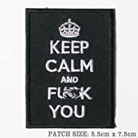 Wardah Limited Keep Calm and Fuck You Parche Bordado Negro para Coser o Planchar 7,