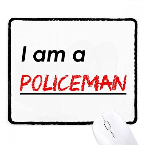 bin ein Polizist Griffige Mousepad Spiel Büro Schwarz Titched Geschenk Edges ()