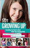 Discovery Girls Guide To Growing Up Everything You Need To Know About Your Changing Body