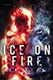 Ice on Fire: The Test of Our Lives (English Edition)