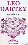 Après la nuit par Dartey