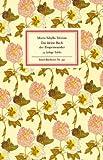 Das kleine Buch der Tropenwunder: Kolorierte Stiche von Maria Sibylla Merian (Insel-Bücherei)