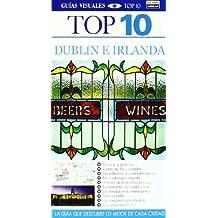 Dublín e Irlanda - Guías Visuales TOP 10
