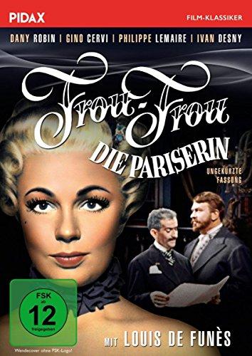 Frou-Frou, die Pariserin / Liebenswerte Komödie mit Starbesetzung in ungekürzter Fassung (Pidax Film-Klassiker)